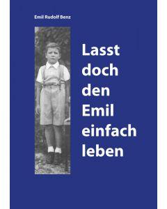 Lasst doch den Emil einfach leben
