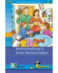 Max Rechtschreibung 1: Erstes Rechtschreiben