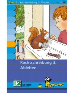 Max Rechtschreibung 3: Ableiten
