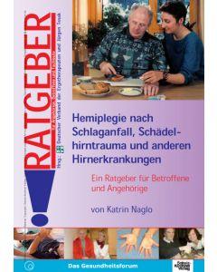 Hemiplegie nach Schlaganfall, Schädelhirntrauma... eBook
