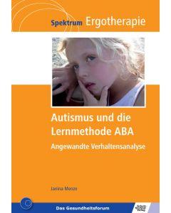 Autismus und die Lernmethode ABA E-Book