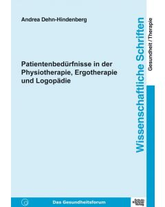 Patientenbedürfnisse in der Physiotherapie... eBook