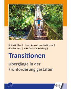 Transitionen Übergänge in der Frühförderung gestalten E-Book