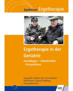 Ergotherapie in der Geriatrie - E-Book