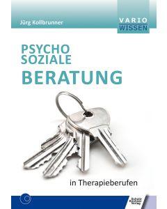Psychosoziale Beratung in Therapieberufen E-Book