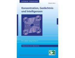 Konzentration, Gedächtnis und Intelligenzen